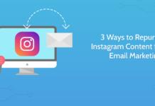 3 modalități de repunere a conținutului Instagram pentru email-ul dvs. de marketing